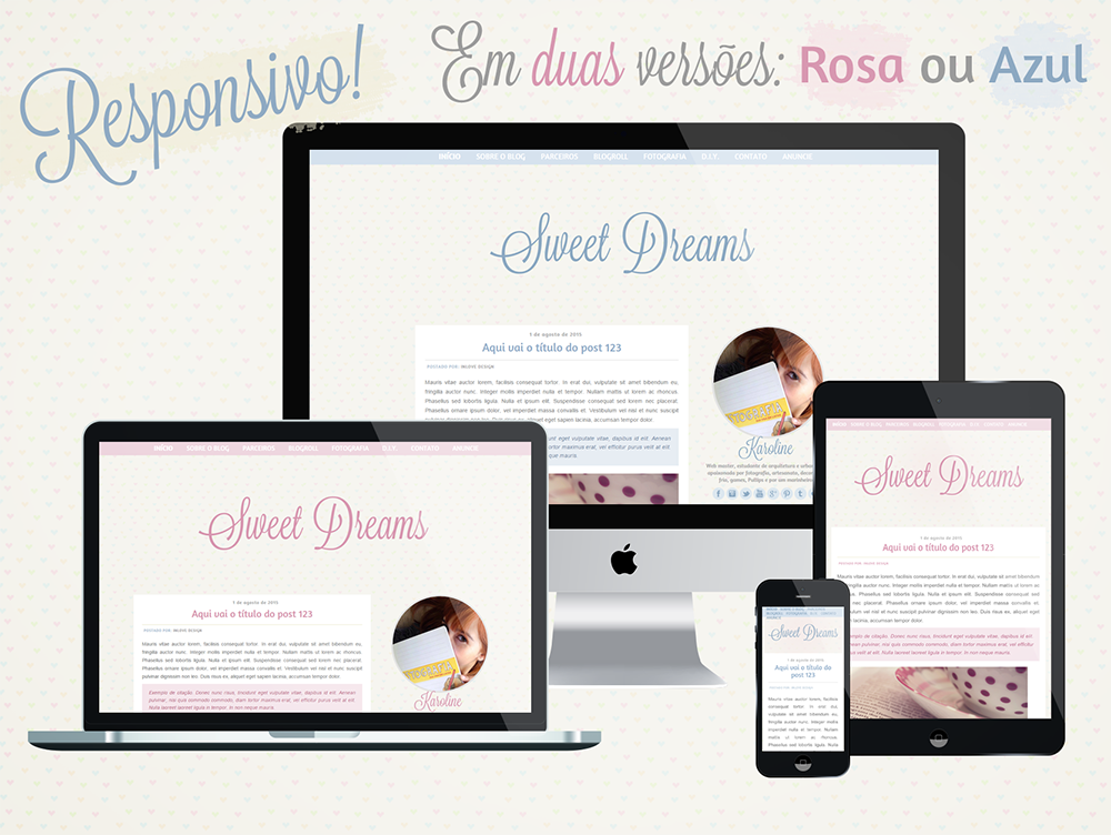 http://www.followyourdreams.com.br/template-sweet-dreams-responsivo/