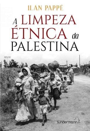 "Illan Pappé lança seu livro no Brasil ""Limpeza étnica da Palestina"""