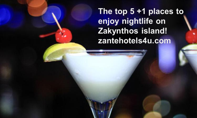 Find the best places to enjoy nightlfe in Zante
