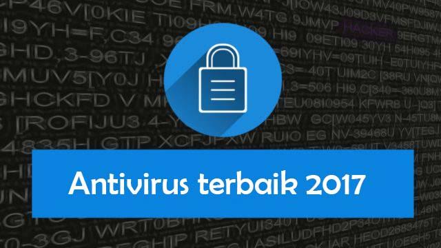 10 Antivirus gratis terbaik tahun 2017