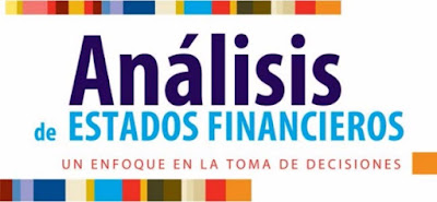 Análisis de Estados Financieros - Un Enfoque en la Toma de Decisiones