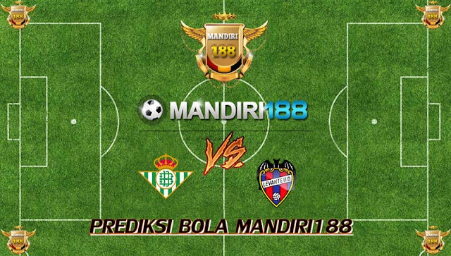 AGEN BOLA - Prediksi Real Betis vs Levante 26 September 2017