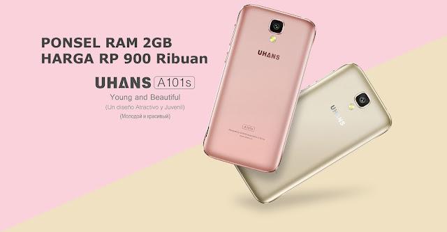 UHANS A101s Smartphone RAM 2 GB dengan Harga Rp 900 Ribuan