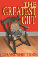 The Greatest Gift by Charlene Tess