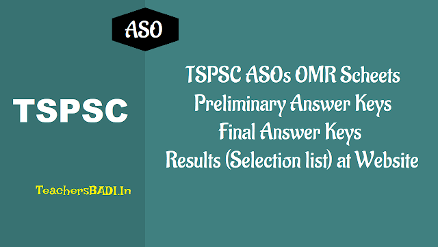 tspsc asos omr scheets,preliminary answer keys at tspsc website 2018,tspsc asos omr scheets,preliminary final answer keys,spsc asos final selection list results