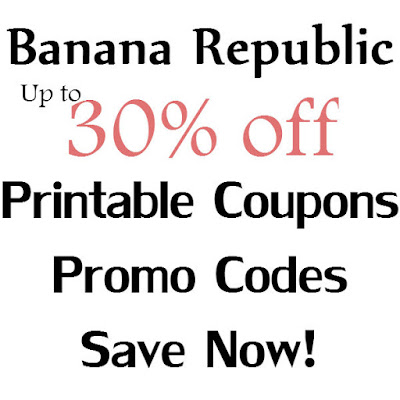 Banana Republic Printable Coupon January 2016, February 2016