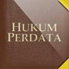 Arti, Definisi, Makna Atau Pengertian Hukum Perdata Indonesia