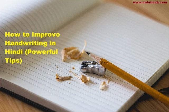 How to Improve Handwriting in Hindi