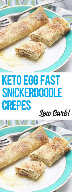 Low Carb Keto Egg Fast Snickerdoodle Crepes
