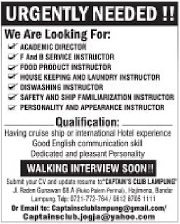 Urgently Needed at CAPTAINS CLUB LAMPUNG Maret 2018
