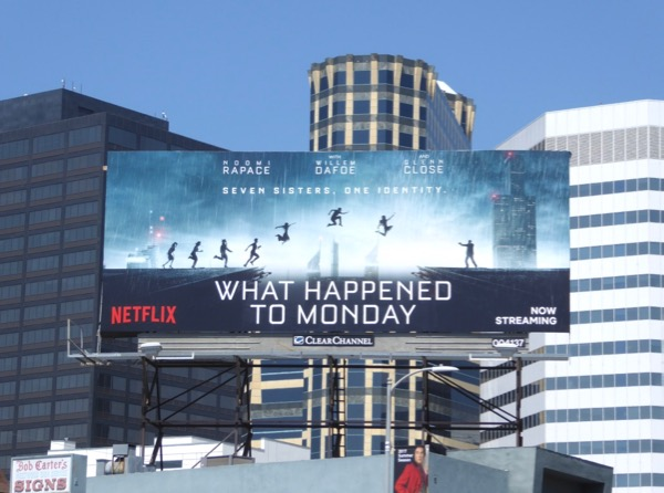 What Happened to Monday movie billboard