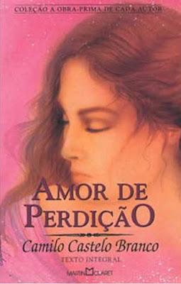 Amor de perdição, de Camilo Castelo Branco: o lado deprê do Romantismo - Editora Martin Claret