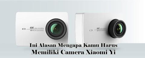 Ini Alasan Mengapa Kamu Harus Memiliki Camera Xiaomi Yi