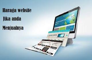 Cara cek Harga Website Jika Anda Ingin Menjual