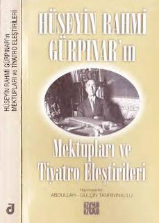 Hüseyin Rahmi Gürpınar - Mektupları ve Tiyatro Eleştirileri