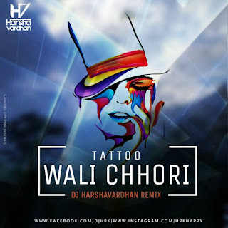 Tattoo+Wali+Chhori-Haryanvi+Dj+Harshavardhan+Mix