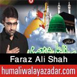 http://www.humaliwalayazadar.com/2016/07/faraz-ali-shah-nohay-2013-to-2017.html