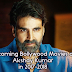Check Now : AKSHAY KUMAR Upcoming Movies in 2017-2018