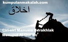 Ciri-ciri Manusia Berakhlak Menurut Al-Qur'an