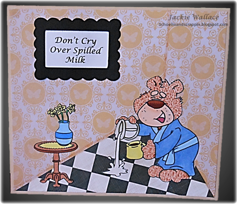Don T Cry Over Spilt Milk Quotes: Schoolin' And Scrappin': Don't Cry Over Spilled Milk
