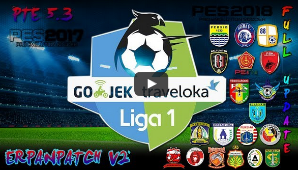 PES 2017 Add On Liga 1 Gojek Traveloka V2 untuk PTE 5.3