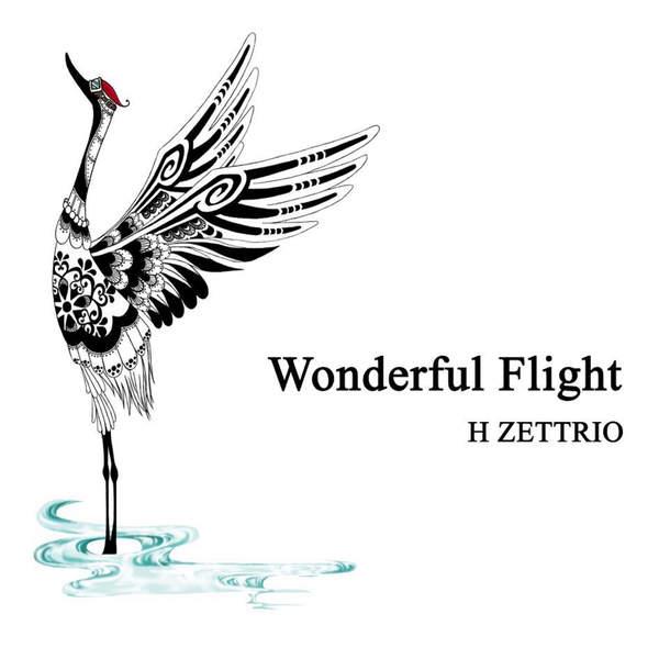 [Single] H ZETTRIO – Wonderful Flight (2016.02.24/MP3/RAR)
