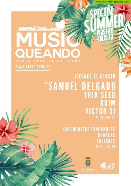 'MusicQueando' regresa el 16 de agosto a Santa Cruz de La Palma