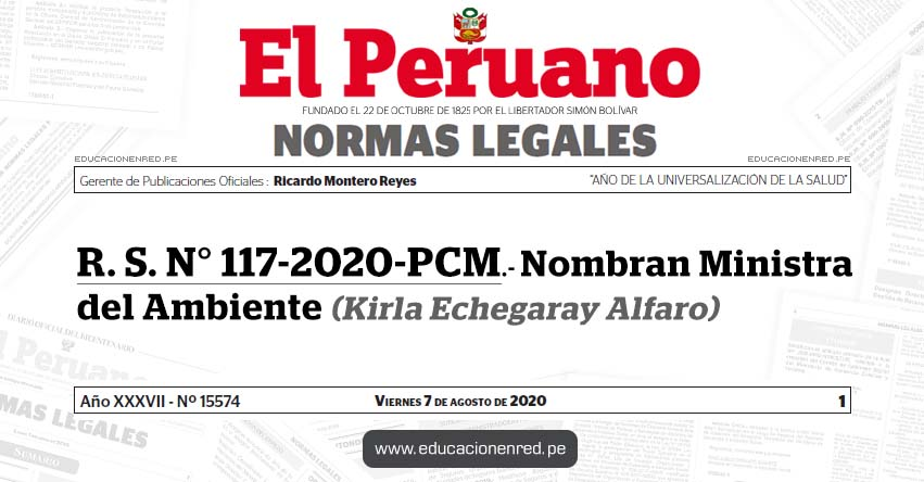 R. S. N° 117-2020-PCM.- Nombran Ministra del Ambiente (Kirla Echegaray Alfaro)