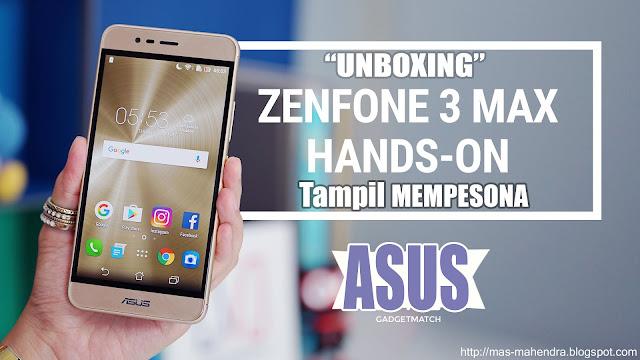 Unboxing Asus ZenFone 3 Max ZC520TL-Glacier Silve