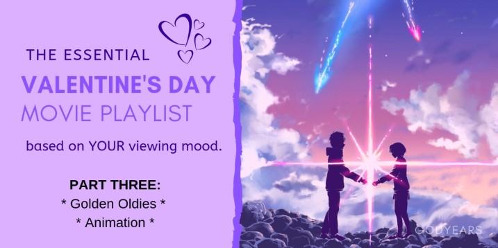 The 100 Essential Valentine's Day Movies Playlist - Part 3