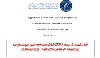Le passage aux normes IAS/IFRS dans le cadre de l'Offshoring : Retraitements et Impacts.