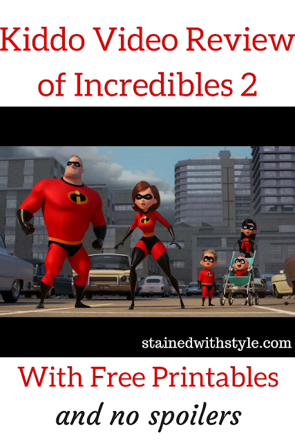 kiddo review of incredibles 2, no spoilers and free printables