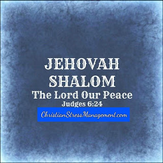 Jehovah Shalom The Lord our Peace Judges 6:24