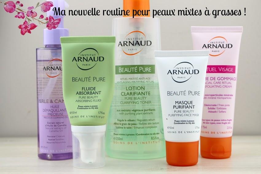 Institut Arnaud | Ma nouvelle routine visage pour peaux mixtes à grasses ! (Concours)