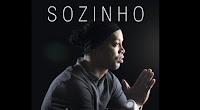 """Το τραγούδι του Ronaldinho """"Sozinho"""""""