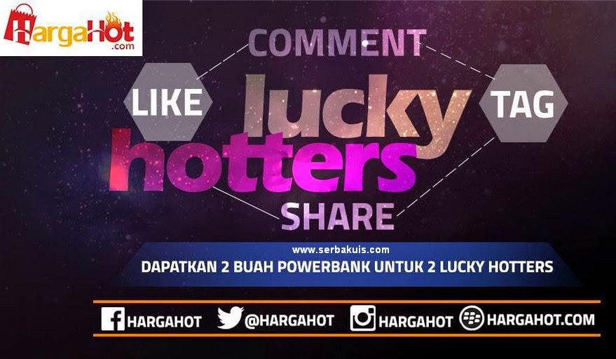 Kontes Lucky Hotters Berhadiah 2 Power Bank Gratis