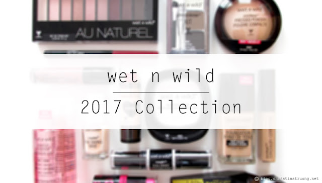 wet n wild 2017 collection