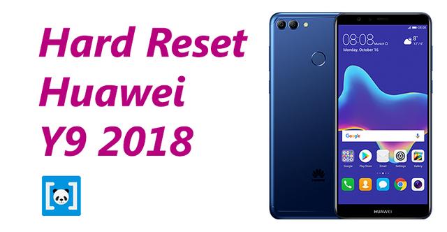 merupakan langkah awal untuk menanggulangi kerusakan dini pada ponsel Tutorial Cara Hard Reset Huawei Y9 2018, Lengkap!