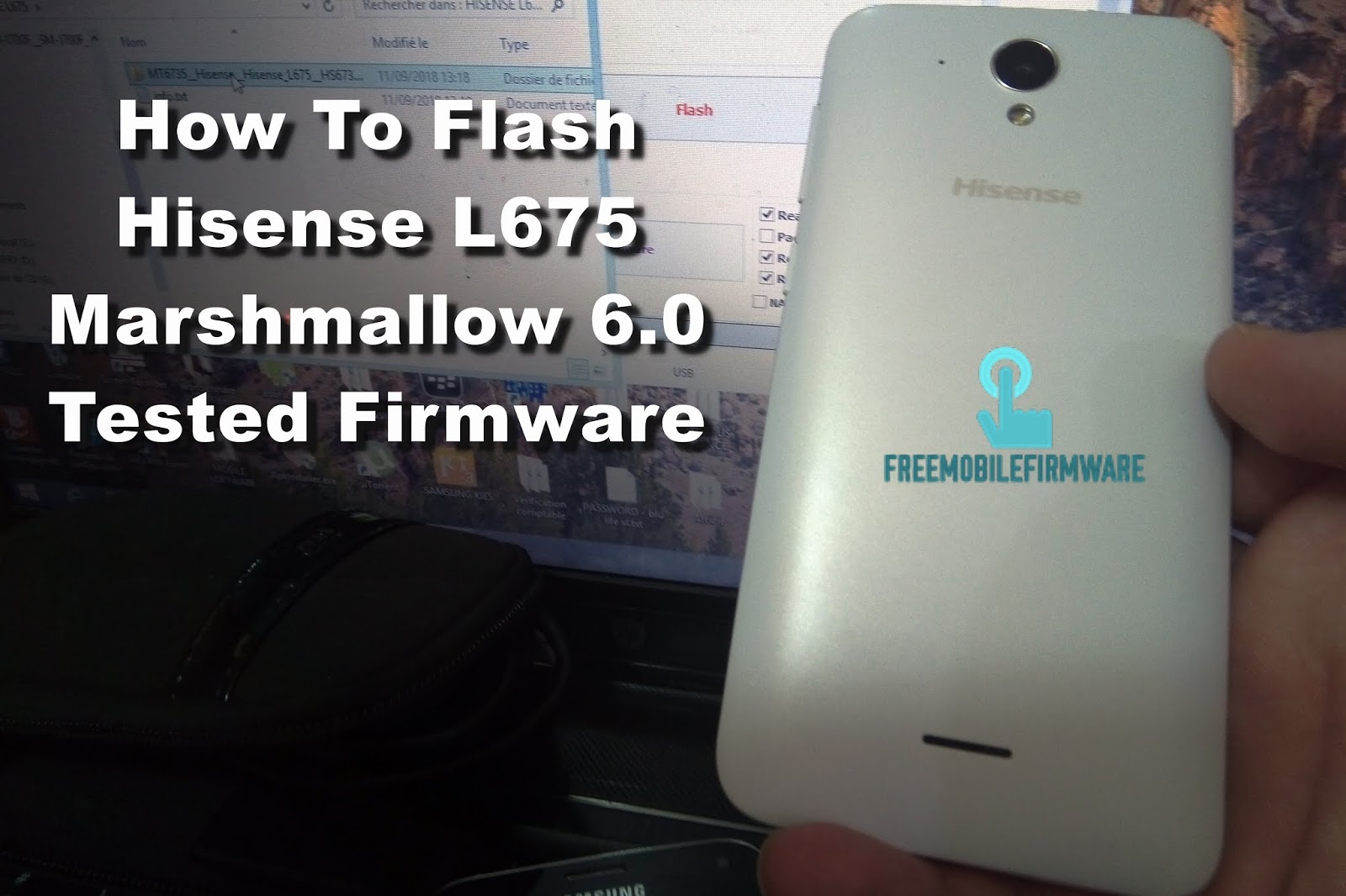 How To Flash Hisense L675 Marshmallow 6 0 Tested Firmware