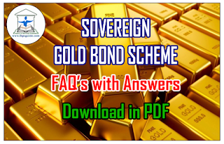 Sovereign Gold Bond Scheme - Frequently Asked Questions with Answers | Download in PDF