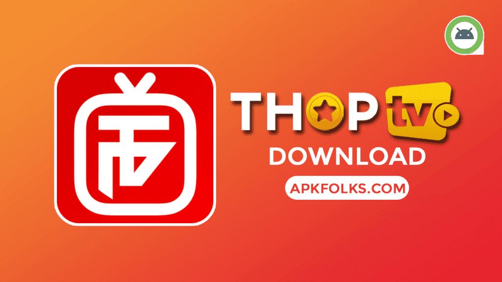 Free Live TV APK Ver 2 0 FOR INDIA - THOP TV