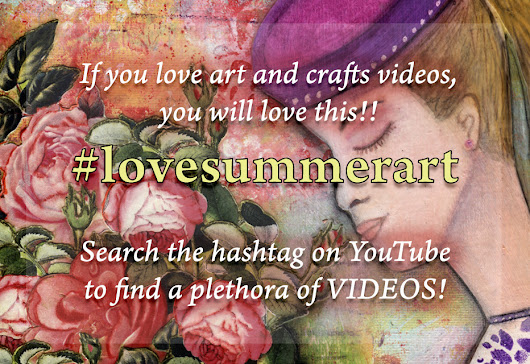Watch For It! #lovesummerart Is Coming To YouTube July 17 - 20