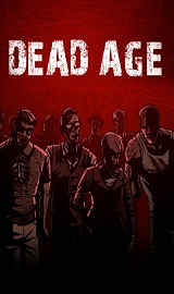 Dead Age cracked game download - Dead Age v1.7-HI2U