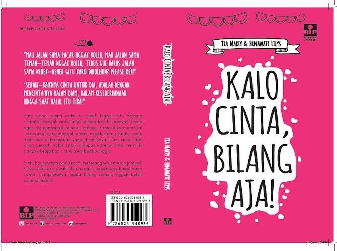 Kalo Cinta Bilang Aja! Buku Karya Tia Marty dan Ernawati Lilys