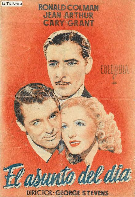 El Asunto del Día - Programa de Cine - Ronald Colman - Jean Arthur - Cary Grant