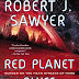 Review: Red Planet Blues by Robert J. Sawyer - July 23, 2013