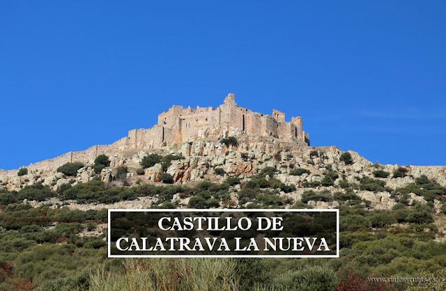 El Castillo de Calatrava la Nueva, y sus monjes guerreros
