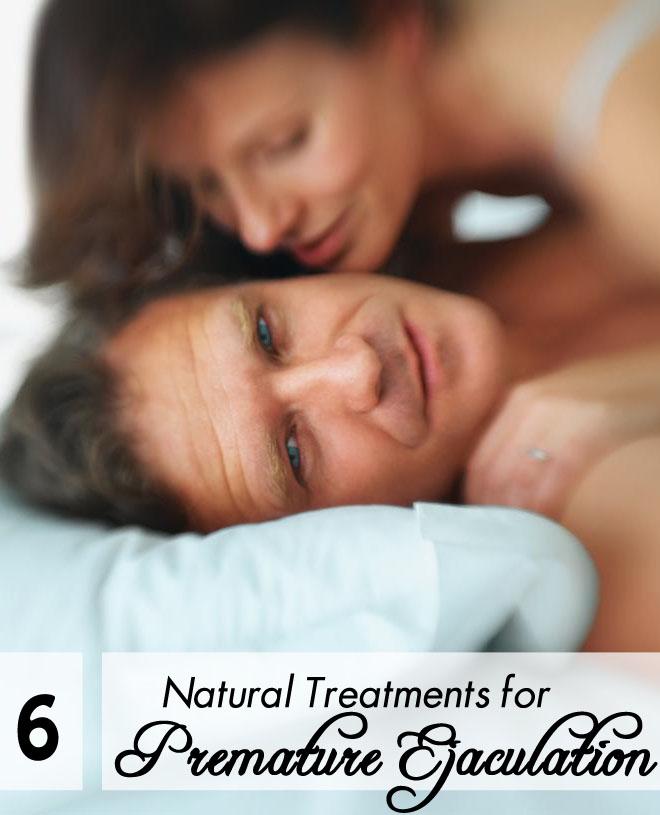 6 Natural Treatments for Premature Ejaculation