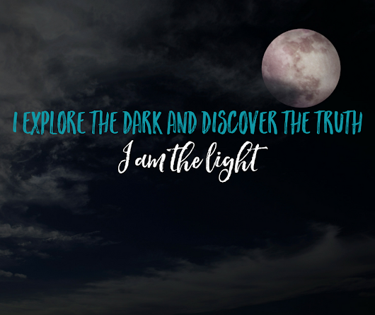 Five Powerful Steps to Exploring The Dark and Unveiling Your Truest Self
