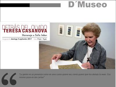 Detrás del Olvido de Teresa Casanova en Galería D'Museo, en Los Galpones.